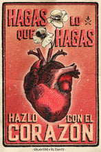 "Load image into Gallery viewer, Cartel ""Con El Corazón"" / Gran OM & Co."