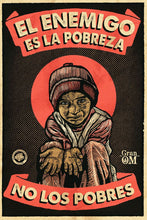 "Load image into Gallery viewer, Cartel ""POBREZA"" / Gran OM & Co."
