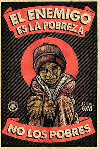 "Cartel ""POBREZA"" / Gran OM & Co."