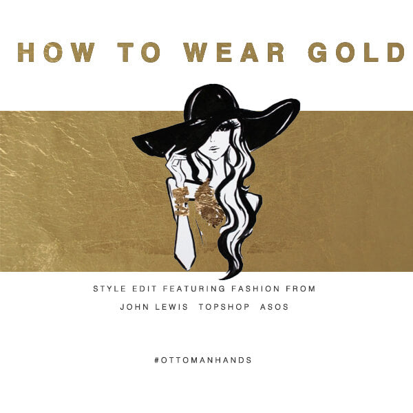 Day HOW TO WEAR GOLD