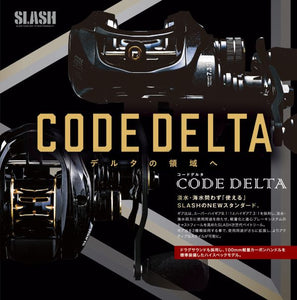 Slash CODE DELTA Reel