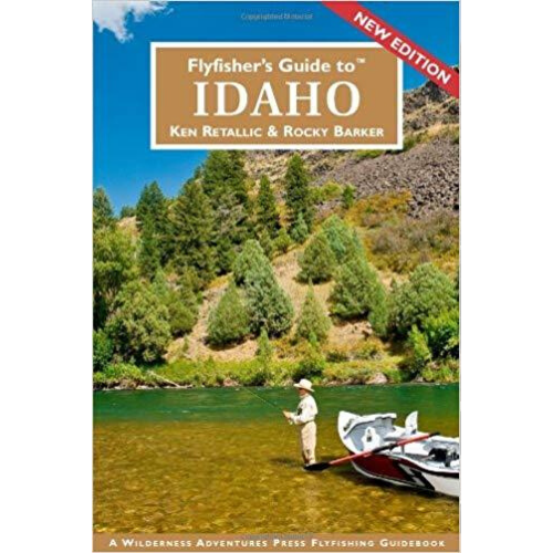 Fly Fisher's Guide to Idaho