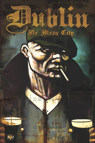 'Dublin, No Mean City' Print