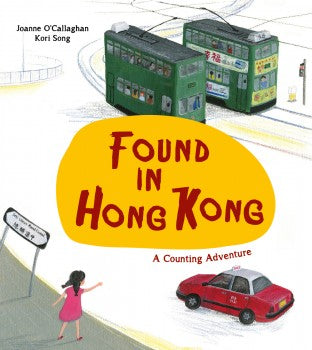 Found in Hong Kong: A Counting Adventure (English)