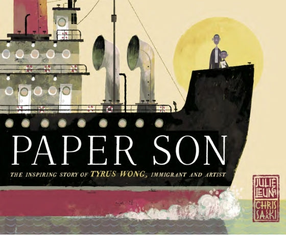 Paper Son: The Inspiring Story of Tyrus Wong, Immigrant and Artist (English)