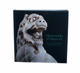 "Photo depicts the front cover of the Nelson-Atkins published collection ""Masterworks of Chinese Art."" The book features a Chinese lion statue in the collection facing forward on a black background, and the book's title is printed in green ink."