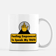 Load image into Gallery viewer, Feeling Empowered Mug