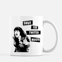 Load image into Gallery viewer, Shut Yer Twitter Mouth Punk Rock Mug