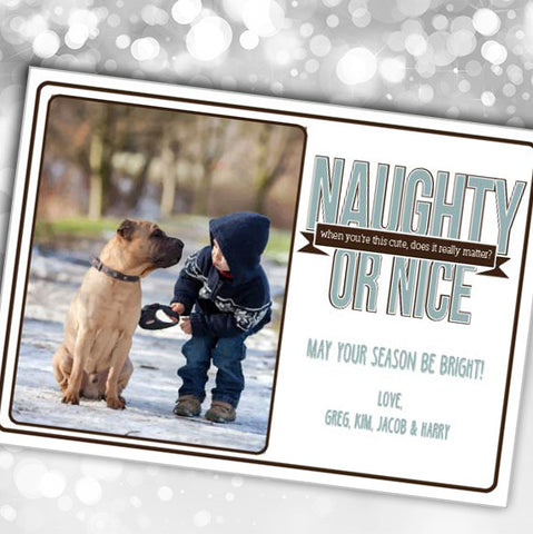 Holiday Card - Naughty or Nice- PrintChicks