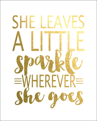 Sparkle Quote Print - PrintChicks
