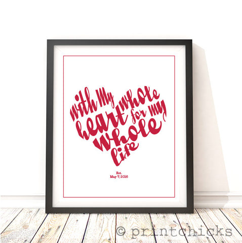 Whole Heart Print - PrintChicks