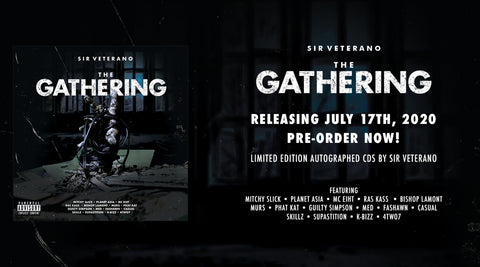 SIR VETERANO - THE GATHERING ALBUM, JULY 17TH