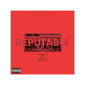 Reputable (feat. MC Eiht, Planet Asia & Mitchy Slick)
