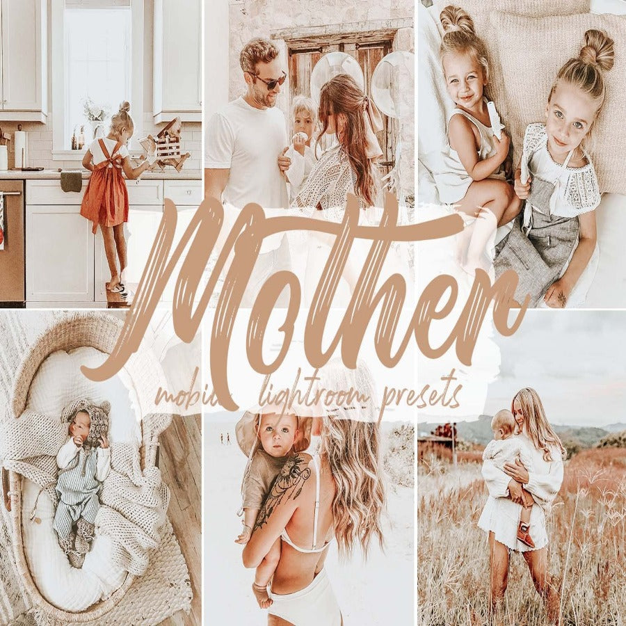 Mother Mobile Lightroom Presets
