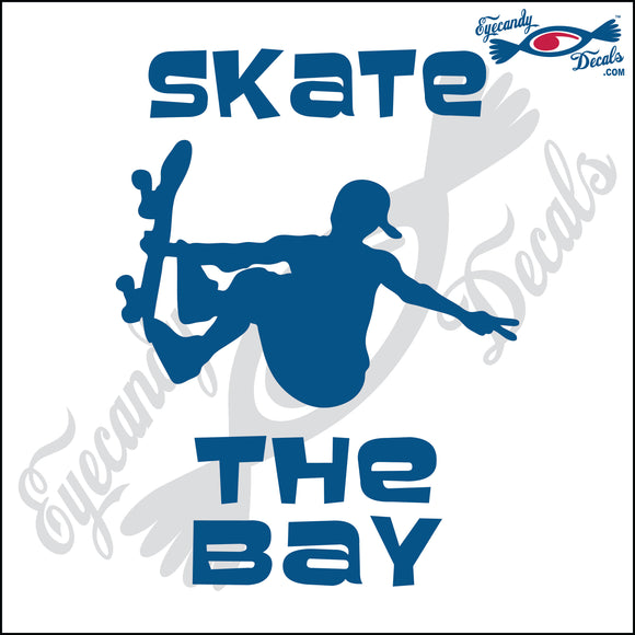 SKATE THE BAY CALIFORNIA 6 INCH  DECAL