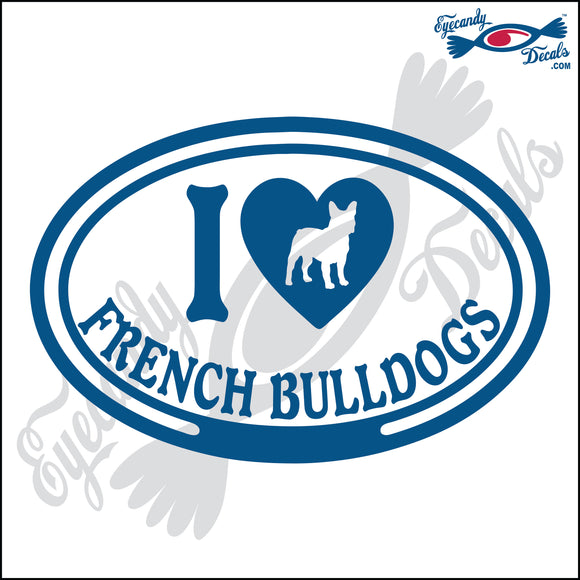 I LOVE FRENCH BULLDOGS  5