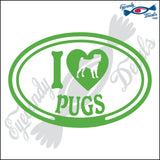 "I LOVE PUGS  5"" DECAL"