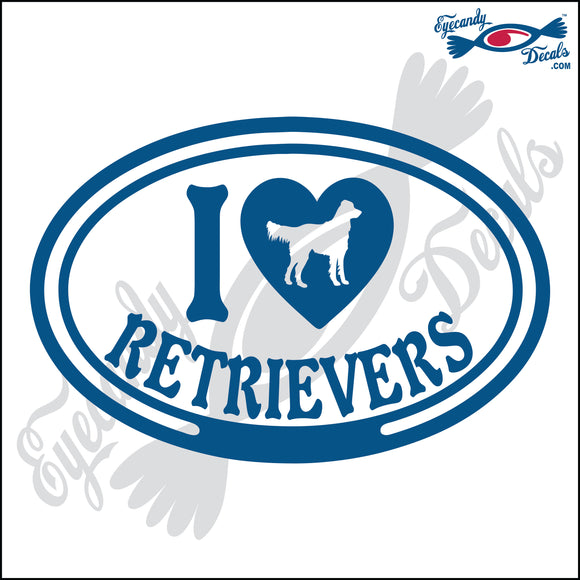 I LOVE RETRIEVERS  5