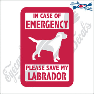 "PLEASE SAVE MY LABRADOR  5"" DECAL"