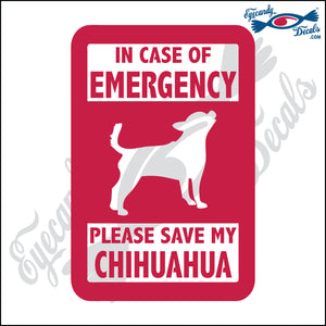 "PLEASE SAVE MY CHIHUAHUA  5"" DECAL"