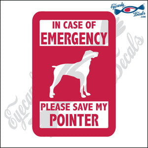 "PLEASE SAVE MY POINTER  5"" DECAL"