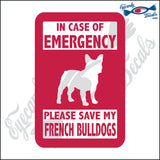 "PLEASE SAVE MY FRENCH BULLDOGS  5"" DECAL"