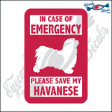 "PLEASE SAVE MY HAVANESE  5"" DECAL"