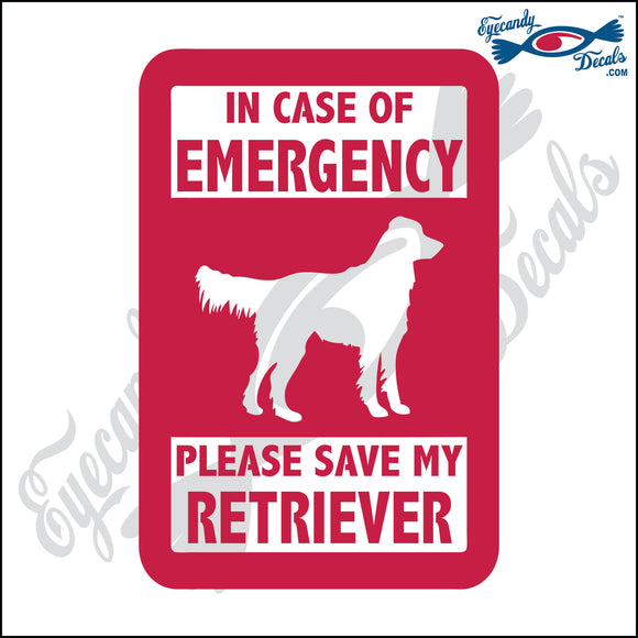 PLEASE SAVE MY RETRIEVER  5