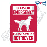 "PLEASE SAVE MY RETRIEVER  5"" DECAL"