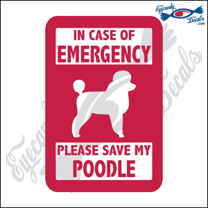 "PLEASE SAVE MY POODLE  5"" DECAL"
