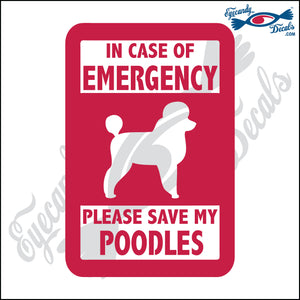 "PLEASE SAVE MY POODLES  5"" DECAL"