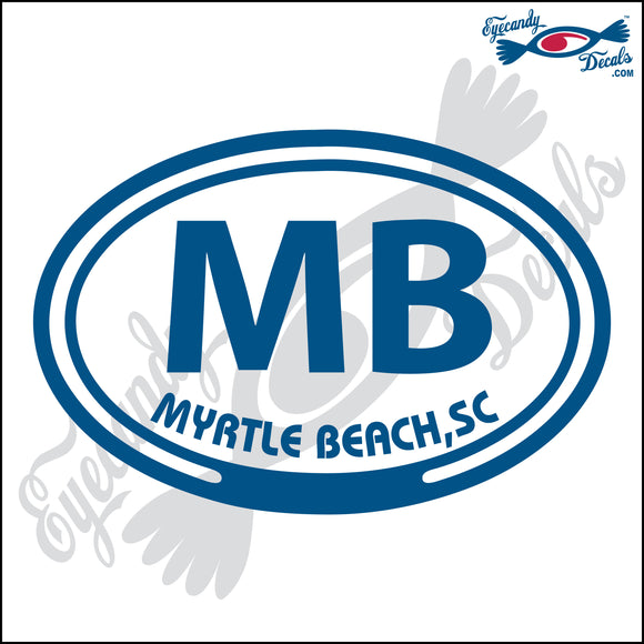 MB with MYRTLE BEACH SOUTH CAROLINA in OVAL   5 INCH  DECAL