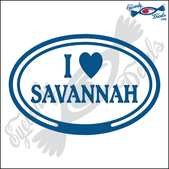 I LOVE SAVANNAH for GEORGIA in OVAL   5 INCH  DECAL