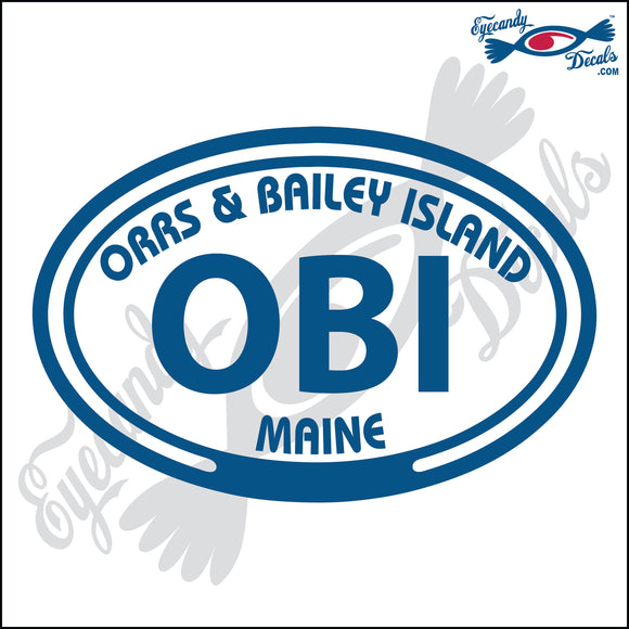 OBI with ORRS and BAILEY ISLAND MAINE in OVAL   5 INCH  DECAL