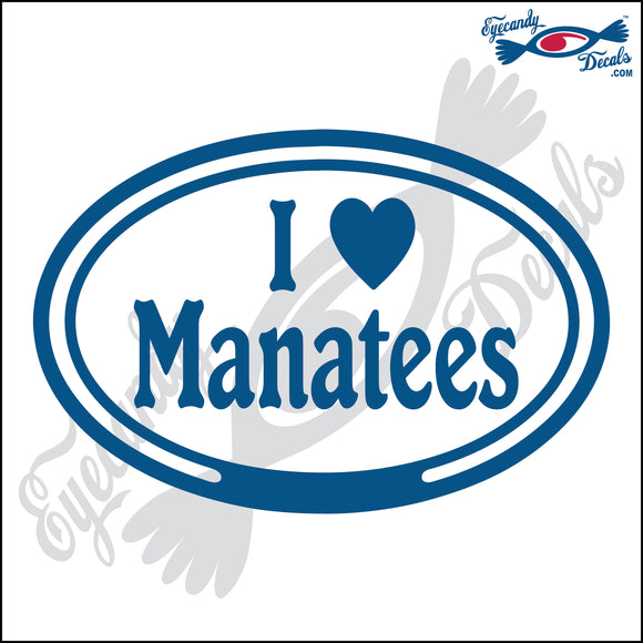I LOVE MANATEES in OVAL   5 INCH  DECAL