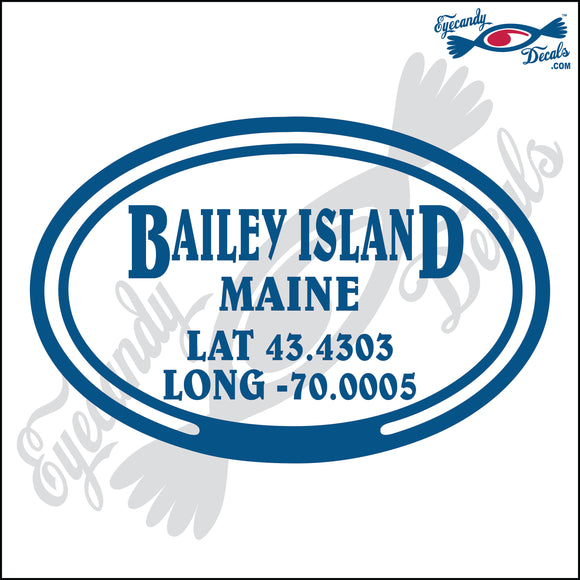 COORDINATES for BAILEY ISLAND MAINE in OVAL   5 INCH  DECAL