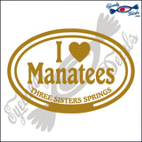 I LOVE MANATEES with THREE SISTERS SPRINGS FLORIDA in OVAL   5 INCH  DECAL
