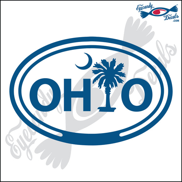 OHIO with PALMETTO and MOON FOR SOUTH CAROLINA in OVAL   5 INCH  DECAL