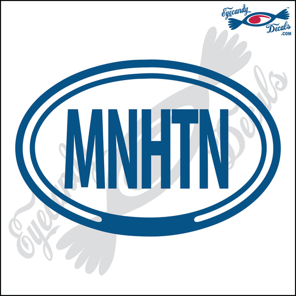MNHTN for MANHATTAN NEW YORK in OVAL   5 INCH  DECAL