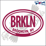 BRKLN with BROOKLYN NEW YORK in OVAL   5 INCH  DECAL
