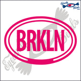 BRKLN for BROOKLYN NEW YORK in OVAL   5 INCH  DECAL