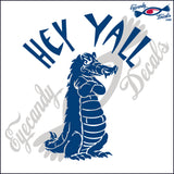 "ALLIGATOR 8 - GATOR HEY Y'ALL  6""  DECAL"