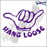 "HANG LOOSE WITH WORDS  6""  DECAL"