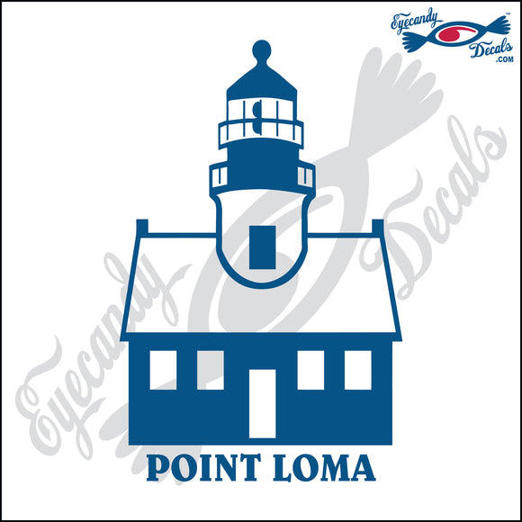 POINT LOMA CALIFORNIA with NAME LIGHTHOUSE 6 INCH  DECAL