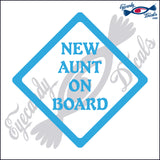 "NEW AUNT ON BOARD 5""  DECAL"