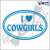 "I LOVE COWGIRLS IN OVAL  5""  DECAL"
