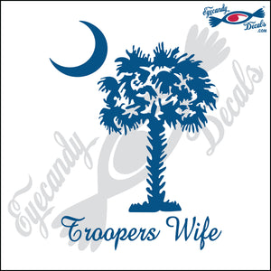 "SOUTH CAROLINA WITH TROOPERS WIFE 6"" DECAL"