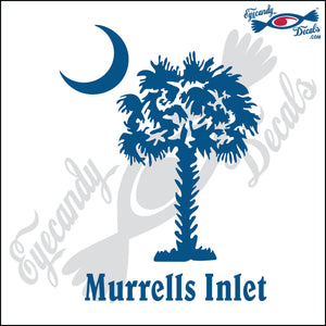 "MURRELS INLET UNDER SOUTH CAROLINA PALMETTO MOON  6""  DECAL"