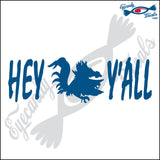 HEY Y'ALL with SOUTH CAROLINA GAMECOCK 6 INCH  DECAL
