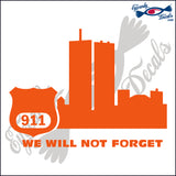 "911 WE WILL NOT FORGET POLICE 5""  DECAL"